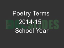 Poetry Terms 2014-15  School Year