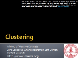Clustering Mining of Massive Datasets