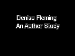 Denise Fleming An Author Study