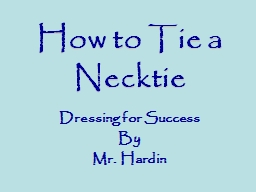 How to Tie a Necktie Dressing for Success