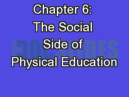 Chapter 6: The Social Side of Physical Education