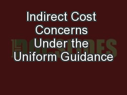 Indirect Cost Concerns Under the Uniform Guidance