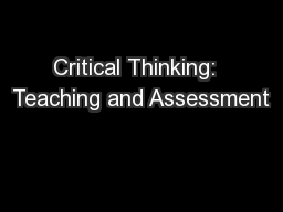 Critical Thinking:  Teaching and Assessment