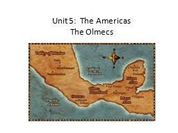 Unit  5:  The  Americas The