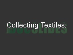 Collecting Textiles: