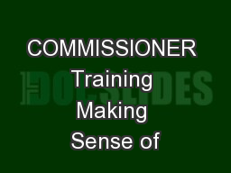 COMMISSIONER Training Making Sense of