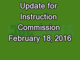 Update for Instruction Commission February 18, 2016