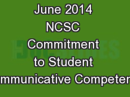 June 2014 NCSC Commitment to Student Communicative Competence