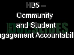 HB5 � Community  and Student Engagement Accountability
