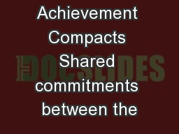 Achievement Compacts Shared commitments between the