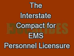 The Interstate Compact for EMS Personnel Licensure