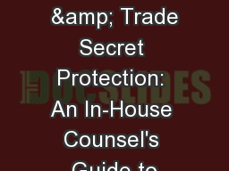 Noncompetes  & Trade Secret Protection: An In-House Counsel's Guide to