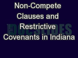 Non-Compete Clauses and Restrictive Covenants in Indiana