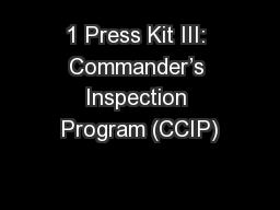 1 Press Kit III: Commander's Inspection Program (CCIP)