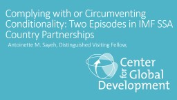 Complying with or Circumventing Conditionality: Two Episodes in IMF SSA Country Partnerships