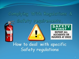 Complying With Regulations & Safety requirements