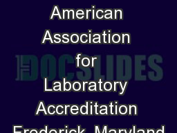 Roger Brauninger  American Association for Laboratory Accreditation Frederick, Maryland