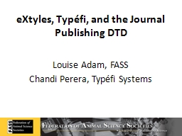 eXtyles, Typ�fi, and the Journal Publishing DTD