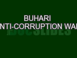 BUHARI ANTI-CORRUPTION WAR: