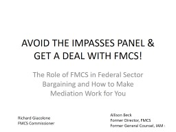 AVOID THE IMPASSES PANEL & GET A DEAL WITH FMCS!