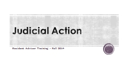 Judicial Action Resident Advisor Training - Fall