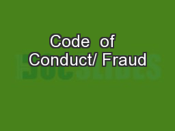 Code  of  Conduct/ Fraud