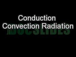 Conduction Convection Radiation