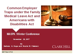 Common Employer Traps under the Family Medical Leave Act and Americans with Disabilities Act