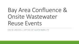 Bay Area Confluence & Onsite Wastewater Reuse Events