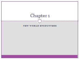 New World Encounters Chapter 1