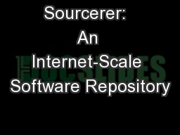 Sourcerer:  An Internet-Scale Software Repository