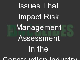 Recurring Issues That Impact Risk Management Assessment in the Construction Industry