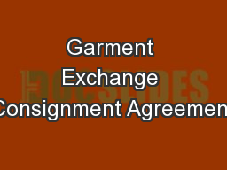 Garment Exchange Consignment Agreement