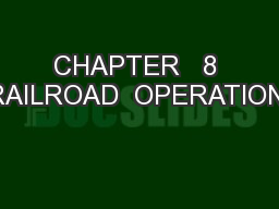 CHAPTER   8  RAILROAD  OPERATIONS