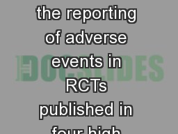 Lessons to learn from the reporting of adverse events in RCTs published in four high impact journal