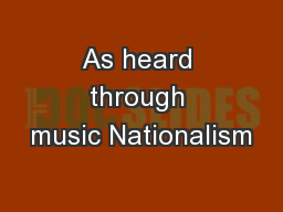As heard through music Nationalism