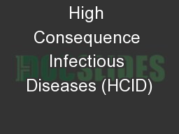 High Consequence Infectious Diseases (HCID)