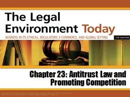 Chapter 23:  Antitrust Law and