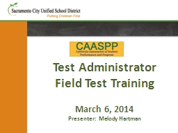 Test Administrator Field