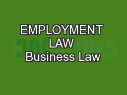 EMPLOYMENT LAW Business Law
