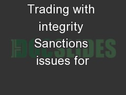 Trading with integrity Sanctions issues for