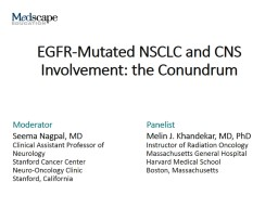 EGFR-Mutated NSCLC and CNS Involvement: the Conundrum