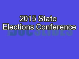 2015 State Elections Conference