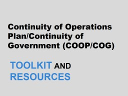 Continuity of Operations Plan/Continuity of Government (COOP/COG) PowerPoint PPT Presentation