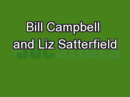 Bill Campbell and Liz Satterfield