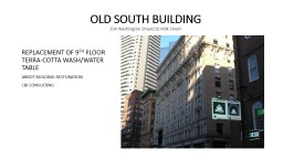 OLD SOUTH BUILDING 294 Washington Street/10 Milk Street