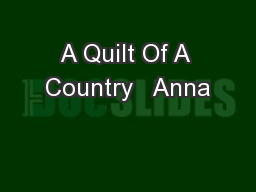 A Quilt Of A Country   Anna