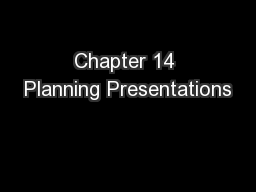Chapter 14 Planning Presentations