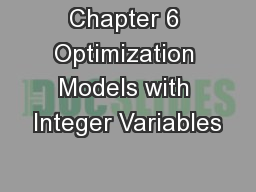 Chapter 6 Optimization Models with Integer Variables