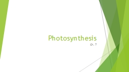 Photosynthesis Ch. 7 KNOW THIS REACTION